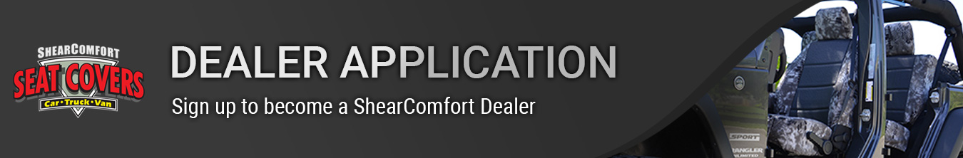 ShearComfort Seat Covers Dealer Application